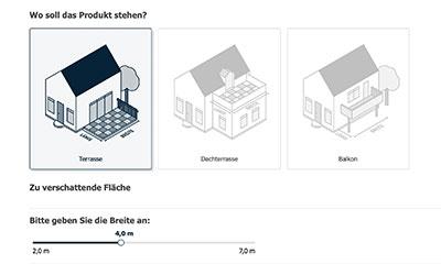 Mit Hilfe unseres Konfigurators können Sie sich Ihre Markise oder Ihr Terrassendach mit individuellen Maßen in unterschiedlichen Ausführungen zusammenstellen.